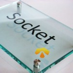 socket acrylic perspex sign with vinyl writing